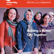 2012-2013 United Way Toronto Annual Report to the Community
